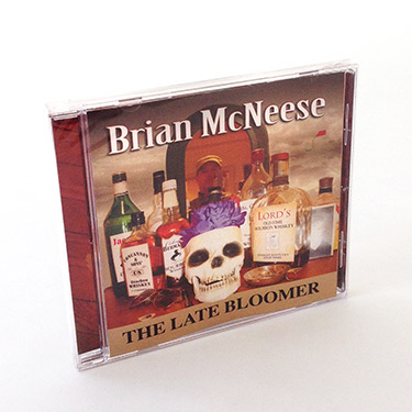 Brian McNeese - The Late Bloomer CD Jewel Case